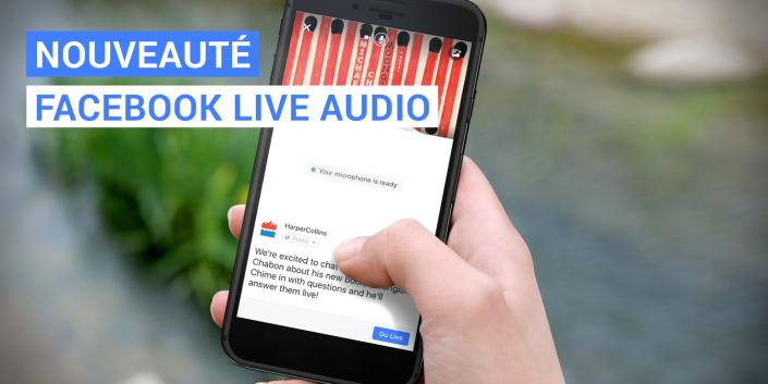 Nouveauté-Facebook-live-Audio