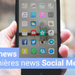 [#Fridaynews 3] Les dernières actualités Social Media