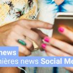 [#Fridaynews 10] Les dernières actualités Social Media