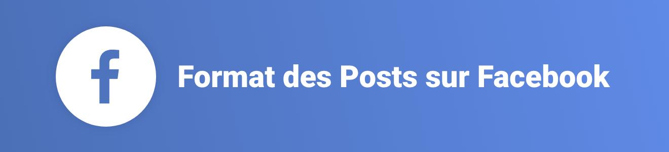 Format des posts sur Facebook