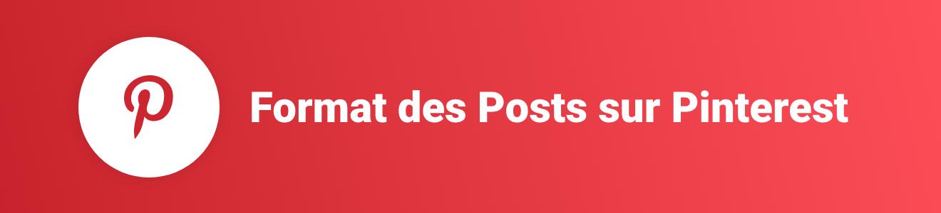 Format des Posts sur Pinterest